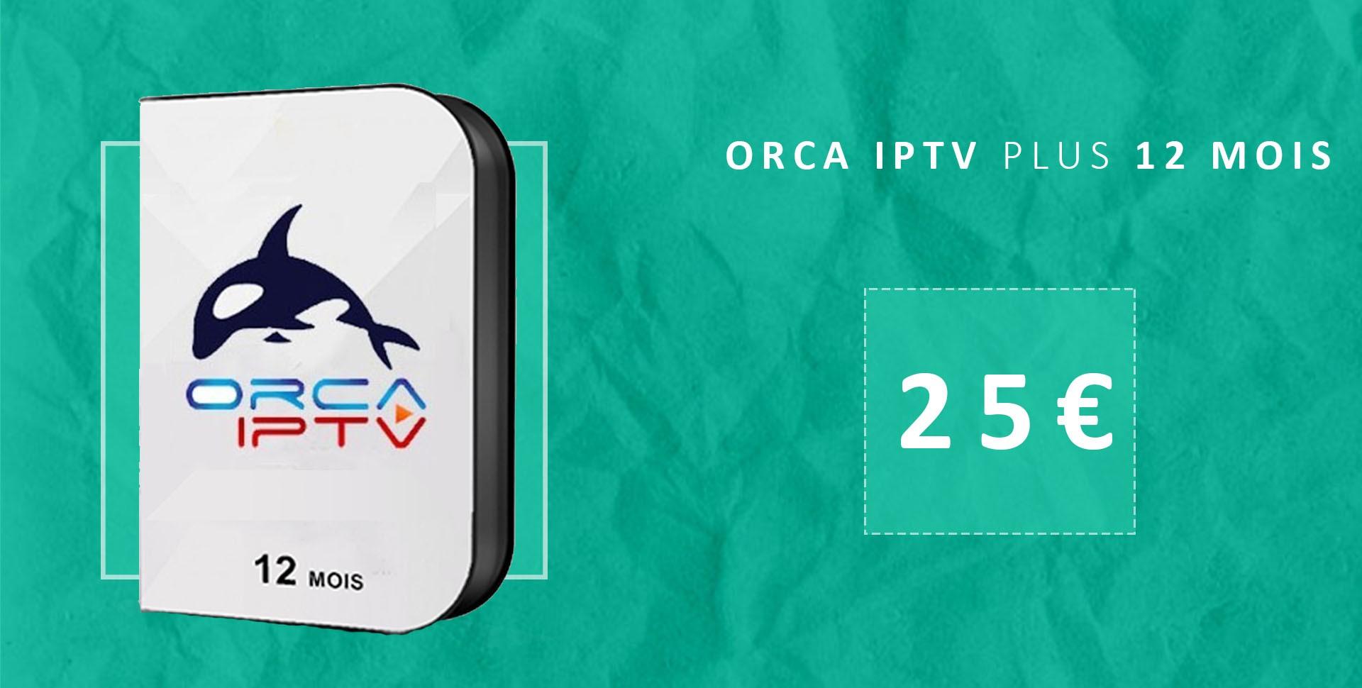 Abonnement orca plus iptv